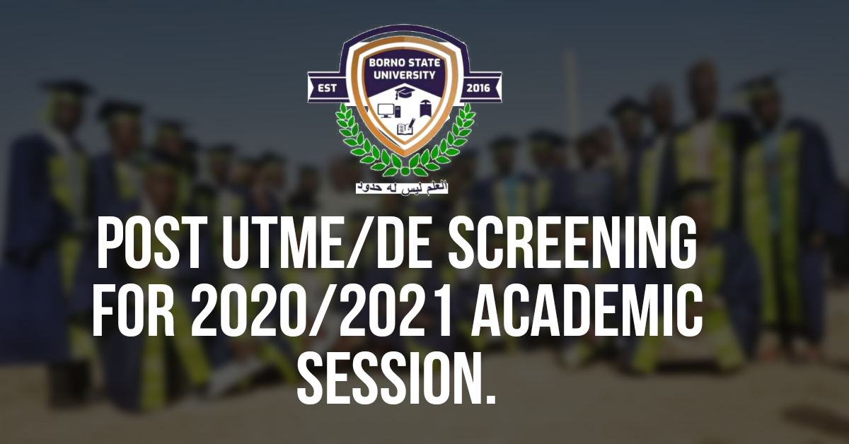 NOTICE FOR ONLINE POST UTME/DE SCREENING FOR 2020/2021 ADMISSION EXERCISE